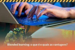 Blended Learning: o que é e 5 vantagens de usá-lo na área de SST
