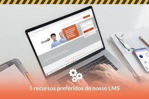 LMS: 5 recursos populares do Sistema Escudo
