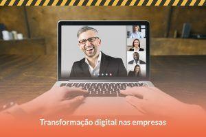 Transformação digital nas empresas: como ela influencia a cultura de QSMS-RS?