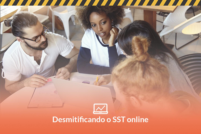 Desmitificando o SST online: qual o melhor modelo de treinamento para a área?