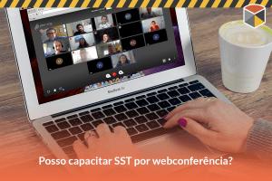 Como eu posso capacitar SST por webconference?